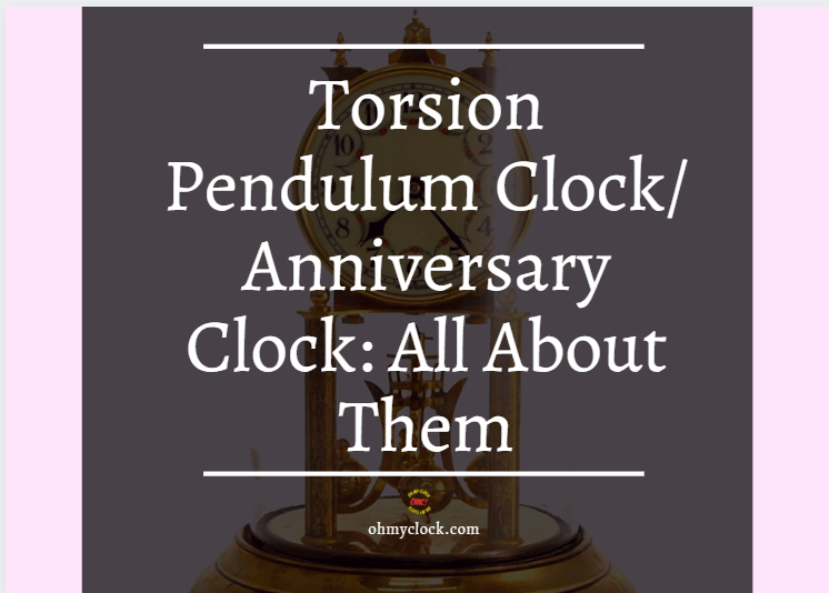 """A Picture to better elaborate on the topic of this article """" Torsion Pendulum Clock"""""""