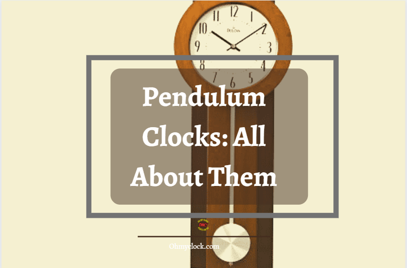 A Picture to better ealborate on Pendulum Clock
