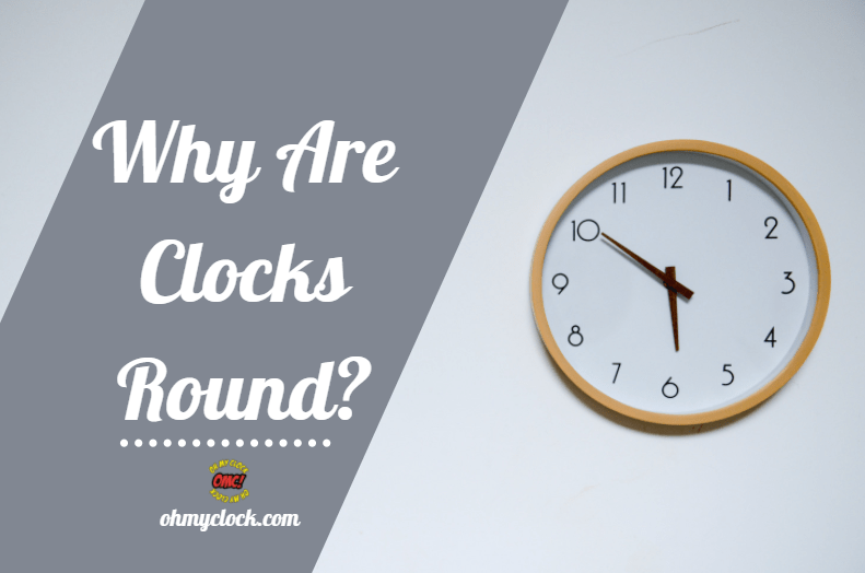"""A decorative picture to better elaborate on """"why are clocks round"""""""
